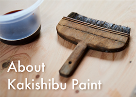 About Kakishibu (persimmon tannin) paint